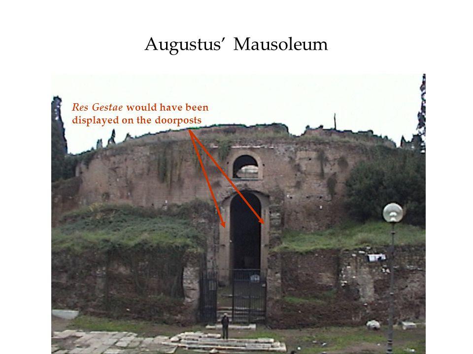Augustus Mausoleum Res Gestae would have been displayed on the doorposts