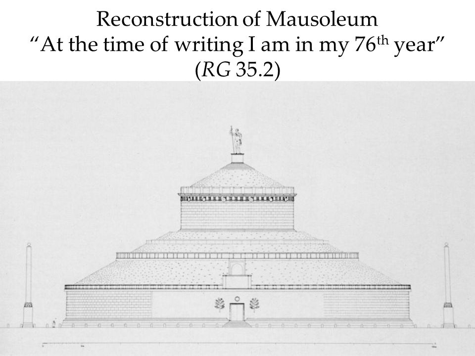 Reconstruction of Mausoleum At the time of writing I am in my 76 th year (RG 35.2)