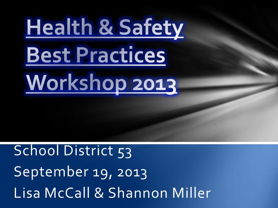 School District 53 September 19, 2013 Lisa McCall & Shannon Miller