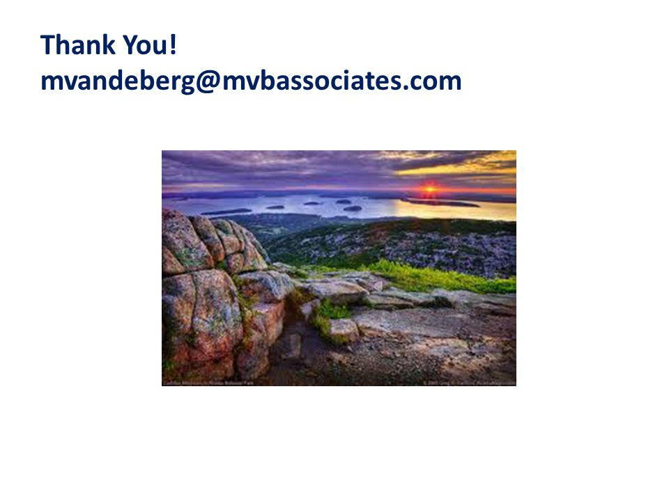 Thank You! mvandeberg@mvbassociates.com
