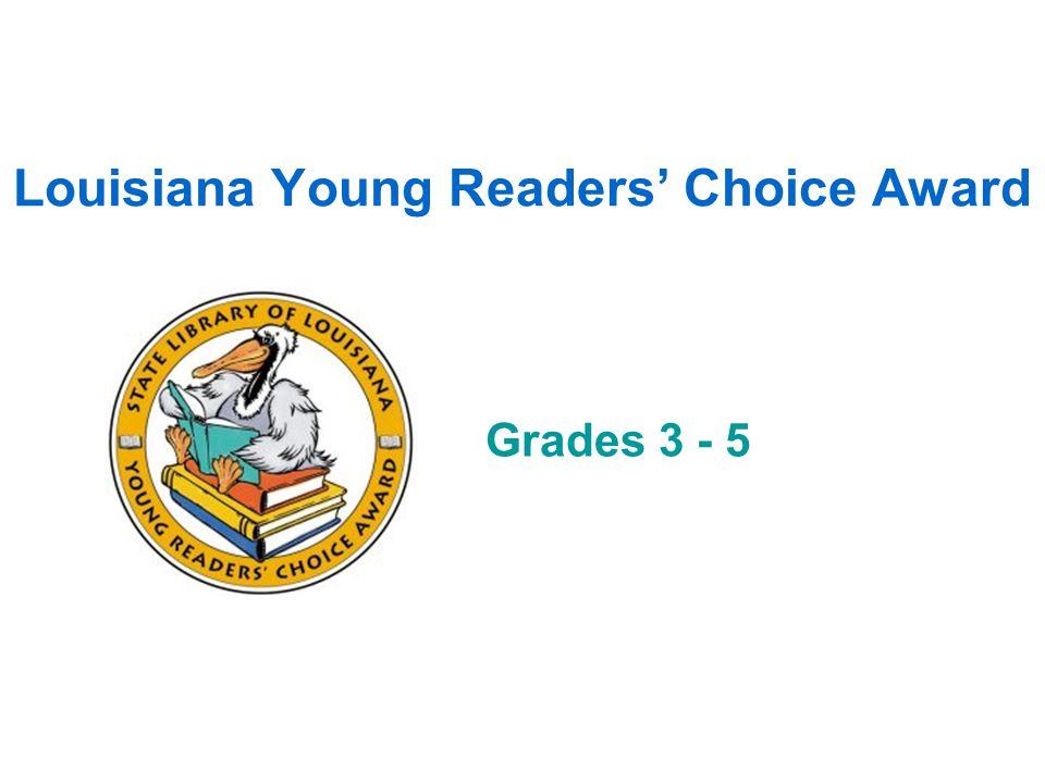 Louisiana Young Readers Choice Award Grades 3 - 5