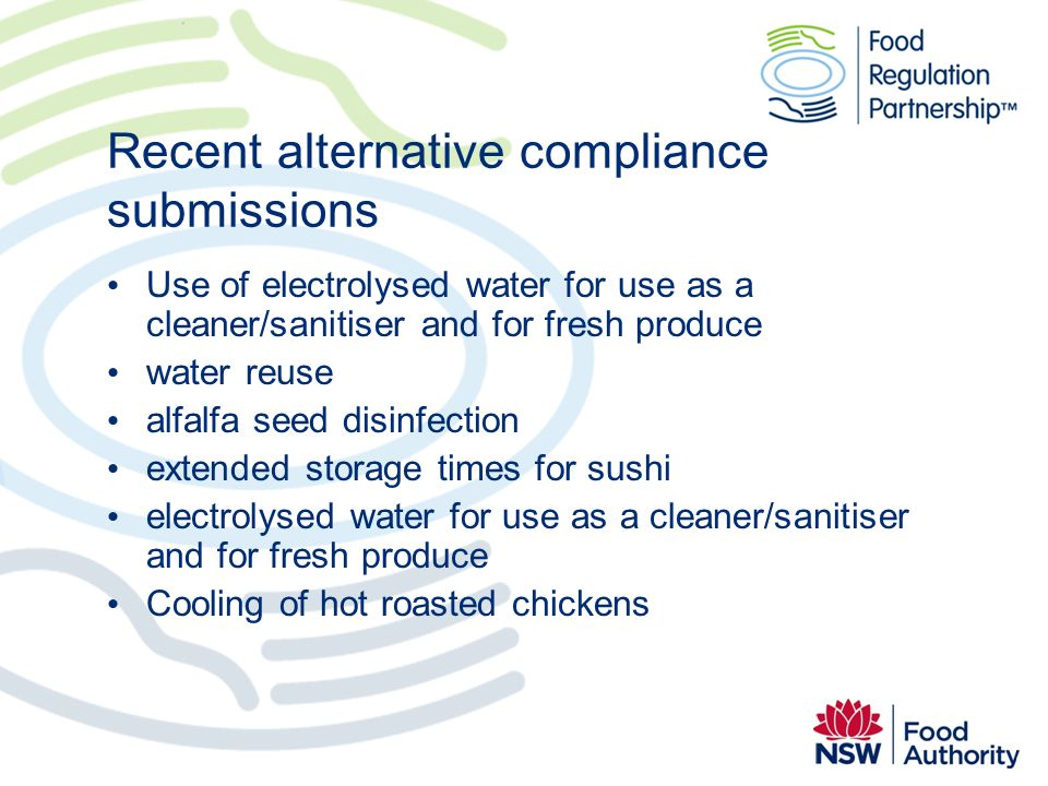 Recent alternative compliance submissions Use of electrolysed water for use as a cleaner/sanitiser and for fresh produce water reuse alfalfa seed disi