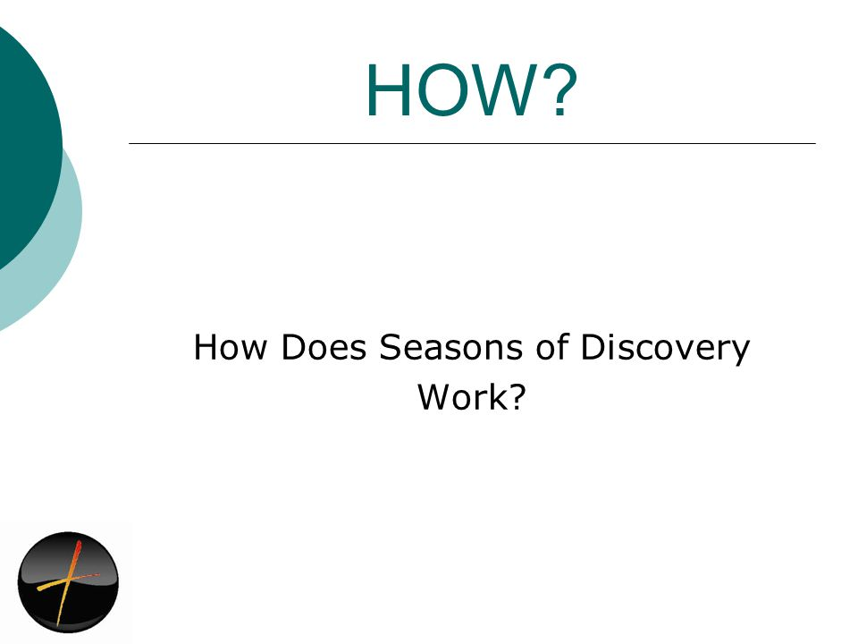 HOW How Does Seasons of Discovery Work