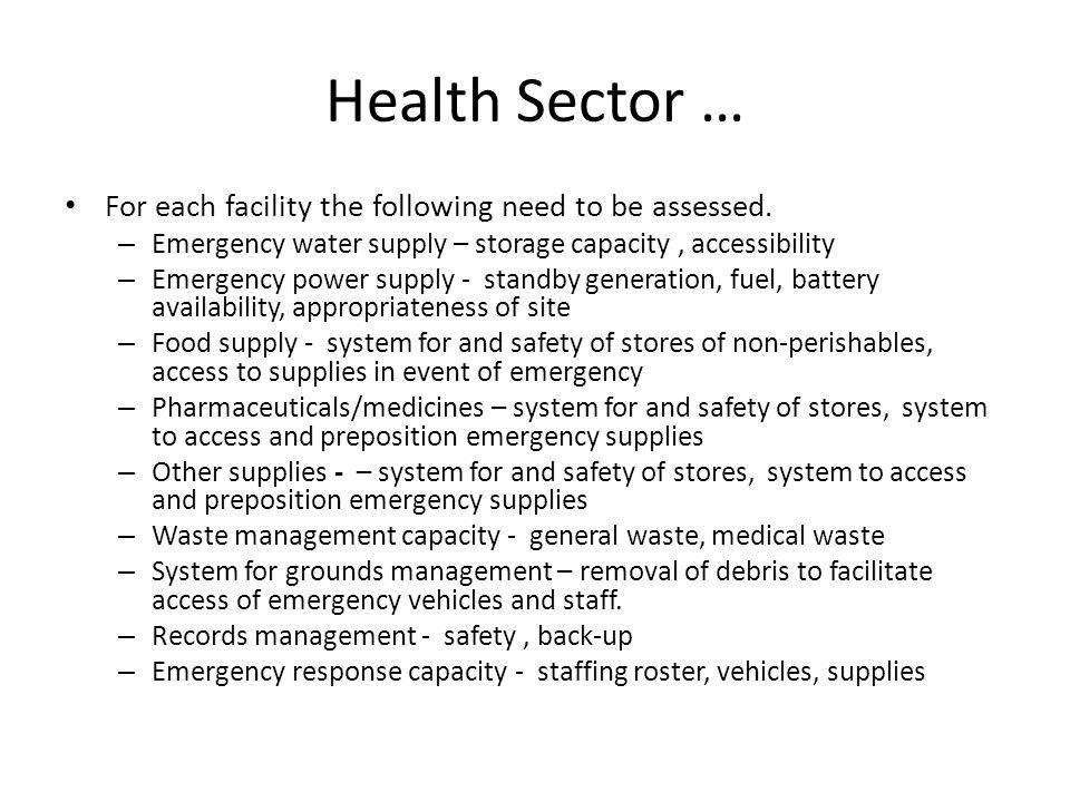 Health Sector … For each facility the following need to be assessed.