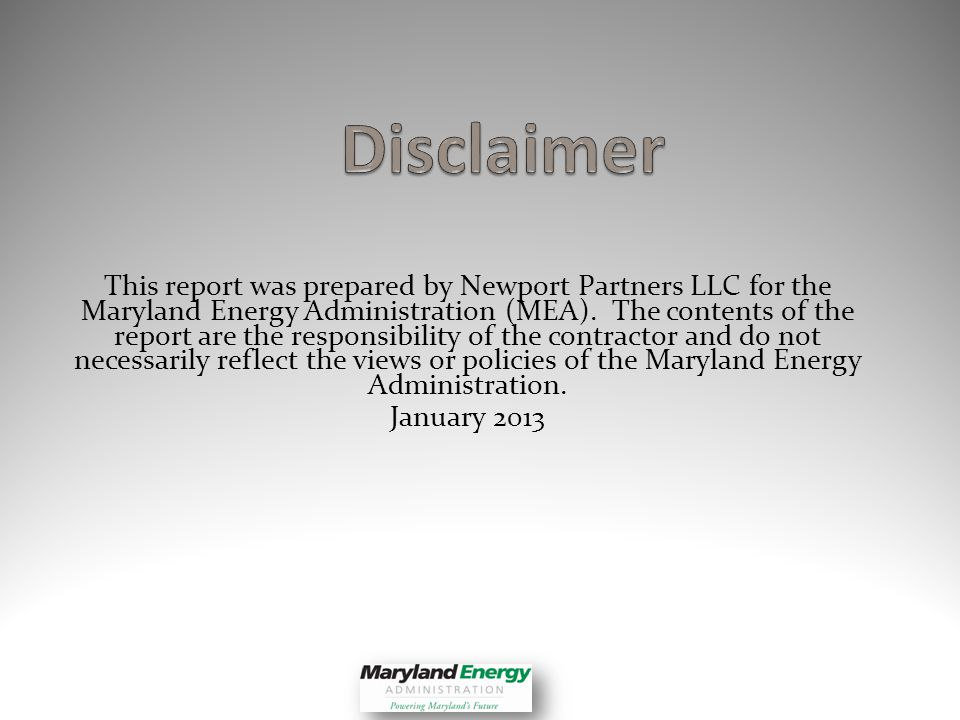 This report was prepared by Newport Partners LLC for the Maryland Energy Administration (MEA).