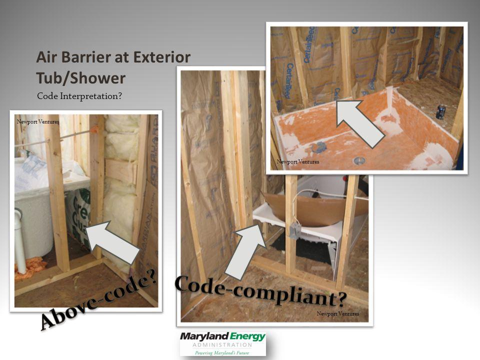 Air Barrier at Exterior Tub/Shower Code Interpretation? Newport Ventures
