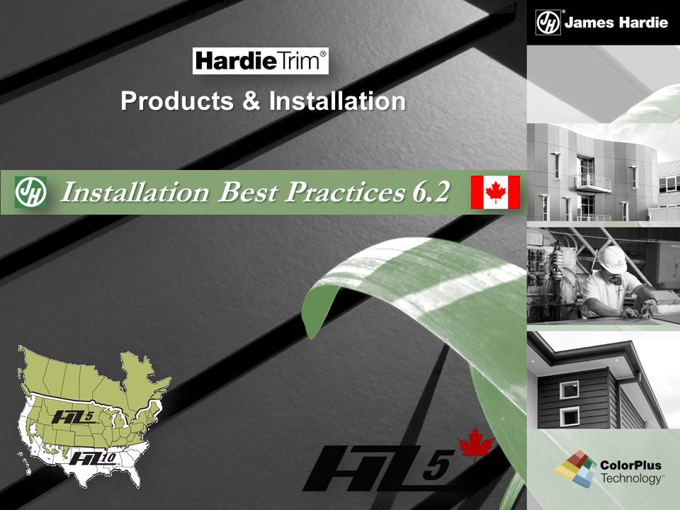 Text goes here Agenda HardieTrim Installation of HardieTrim HZ without Trim Tabs Installation of HardieTrim - Rake & Fascia: For Fascia and Rake board applications, James Hardie requires that ALL HardieTrim products be nailed over a solid wood or steel Subfascia.