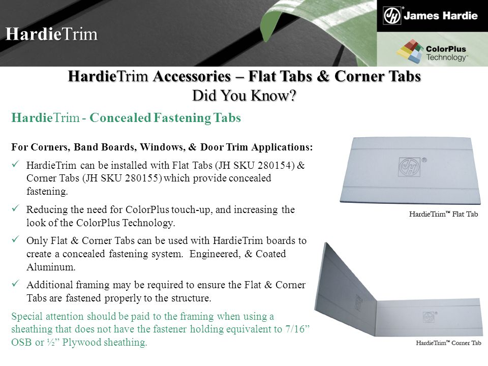 Text goes here Agenda HardieTrim HardieTrim Accessories – Flat Tabs & Corner Tabs Did You Know? HardieTrim - Concealed Fastening Tabs For Corners, Ban