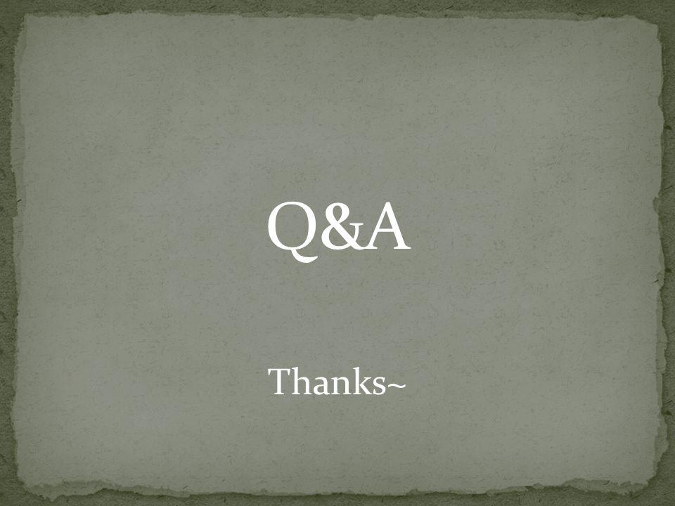 Q&A Thanks~