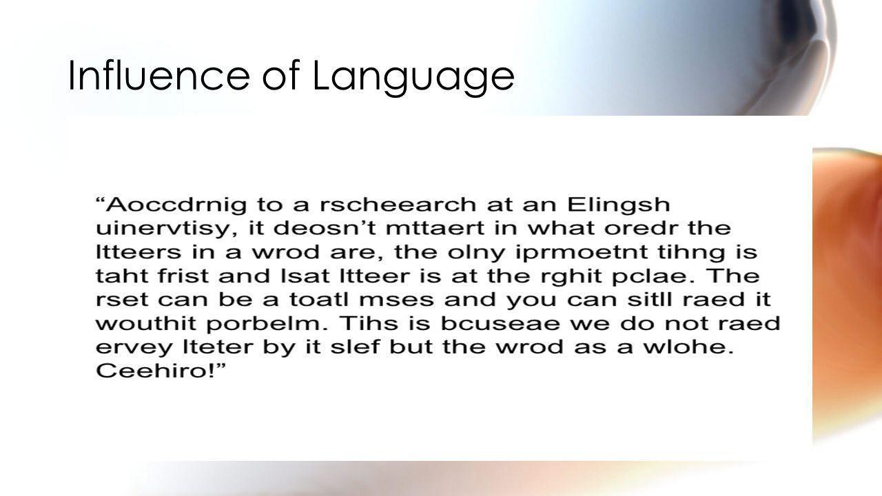 Influence of Language