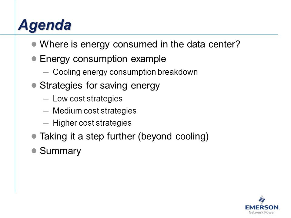 AgendaAgenda Where is energy consumed in the data center.