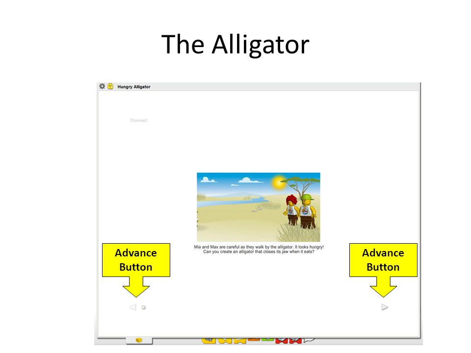The Alligator Advance Button