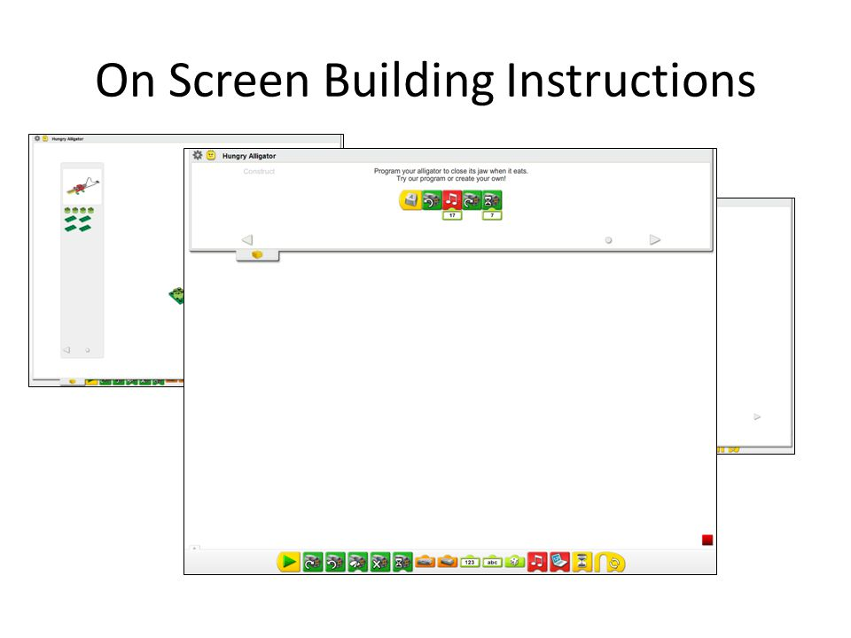 On Screen Building Instructions