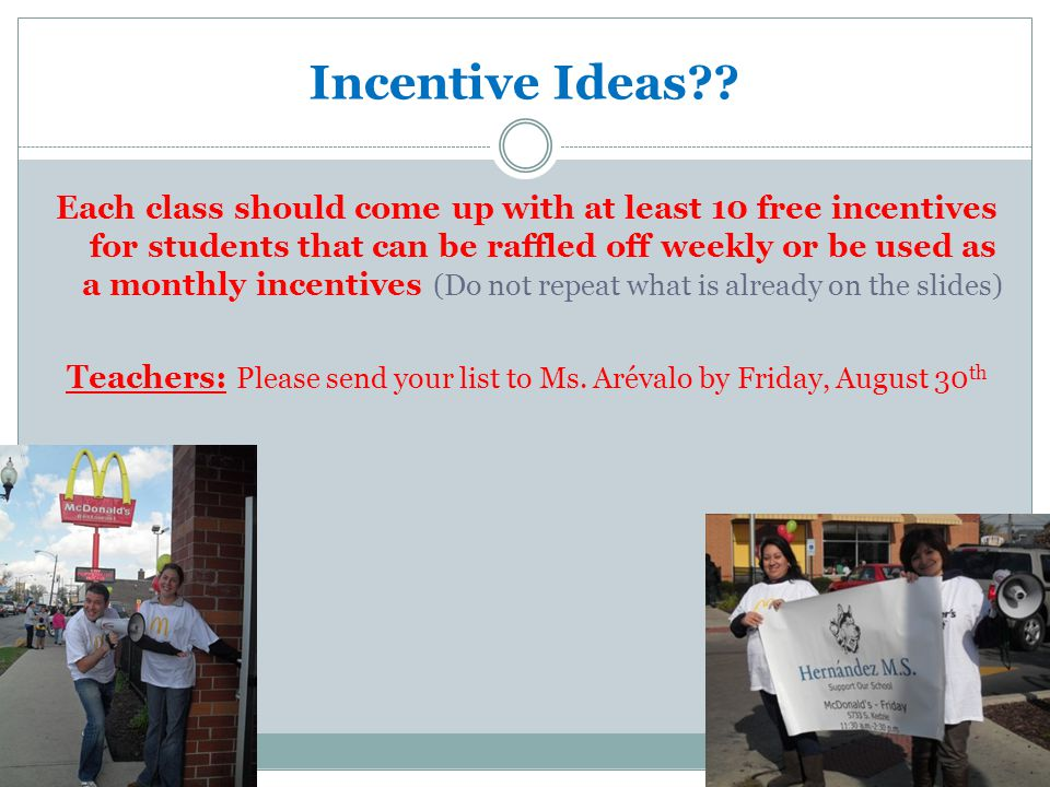 Incentive Ideas?.