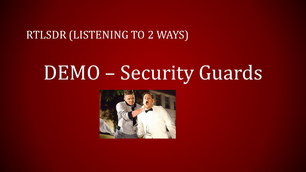 RTLSDR (LISTENING TO 2 WAYS) DEMO – Security Guards
