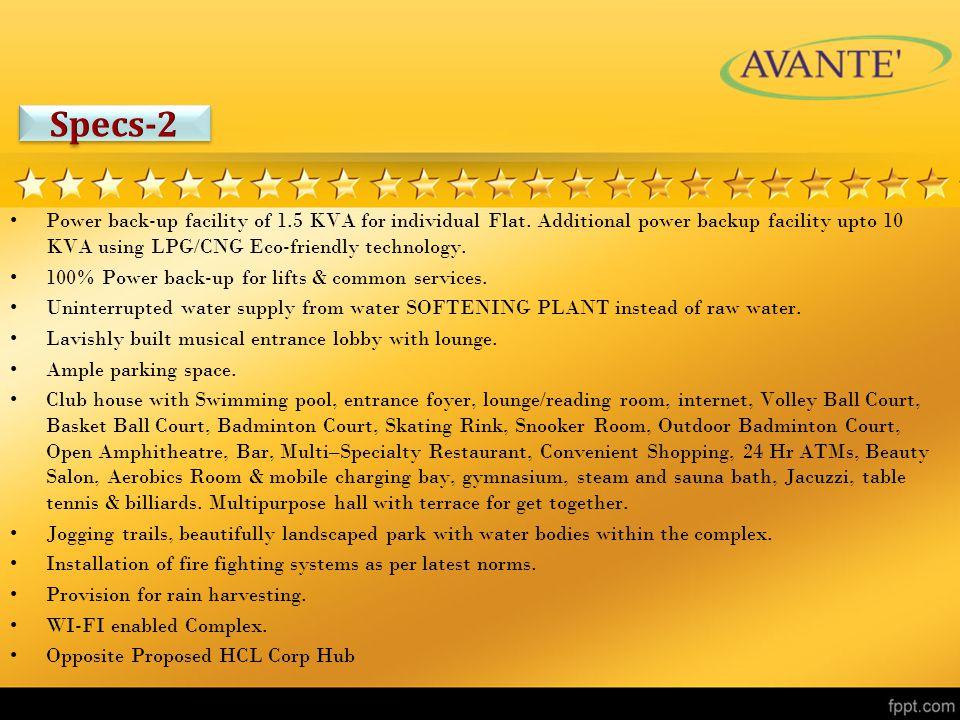 Power back-up facility of 1.5 KVA for individual Flat.