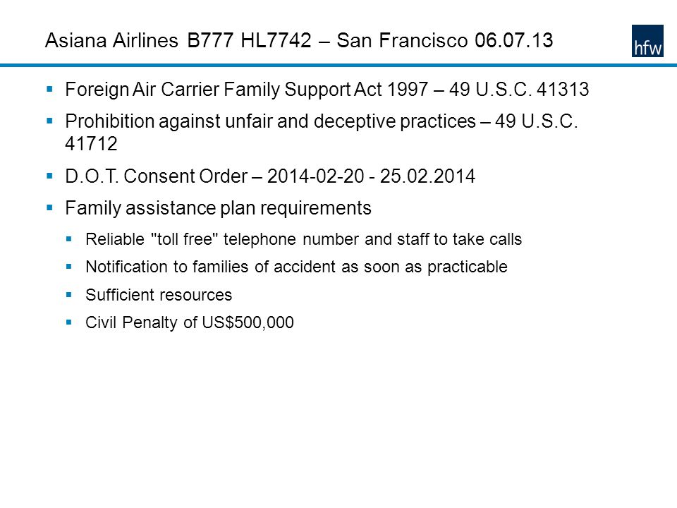 Asiana Airlines B777 HL7742 – San Francisco 06.07.13 Foreign Air Carrier Family Support Act 1997 – 49 U.S.C.
