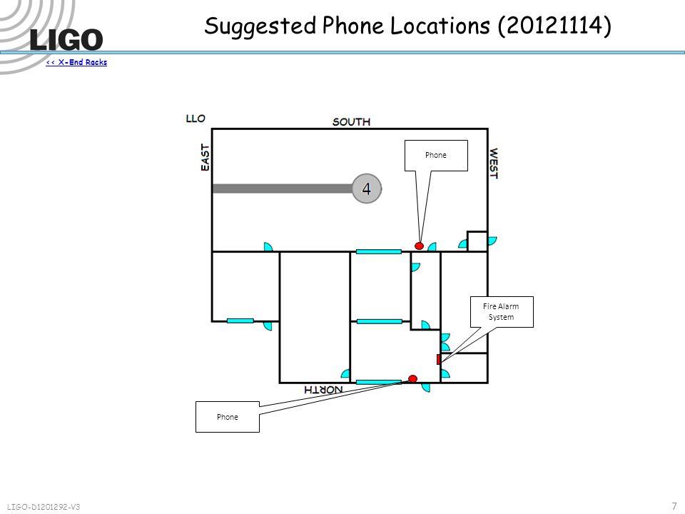 << X-End Racks Suggested Phone Locations (20121114) Phone Fire Alarm System 7 LIGO-D1201292-V3