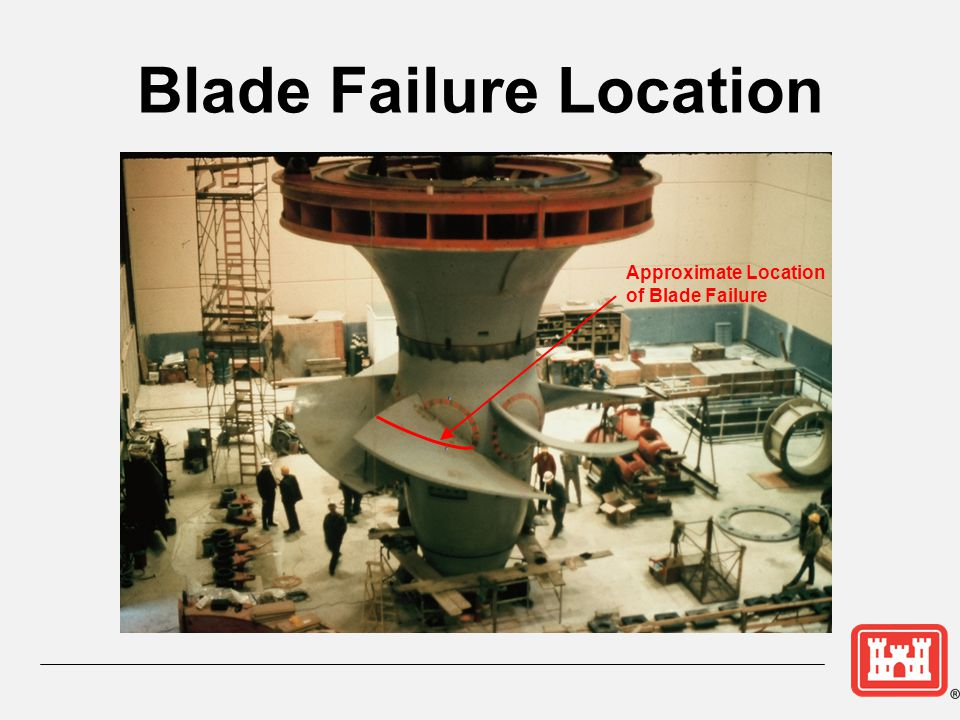 Blade Failure Location Approximate Location of Blade Failure