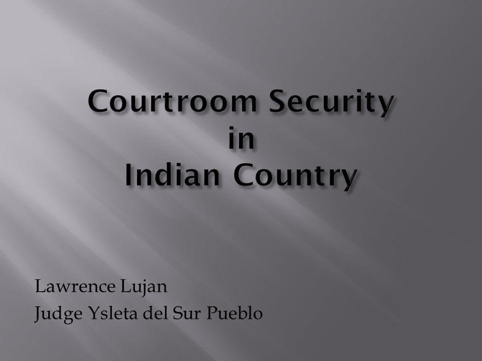 Lawrence Lujan Judge Ysleta del Sur Pueblo