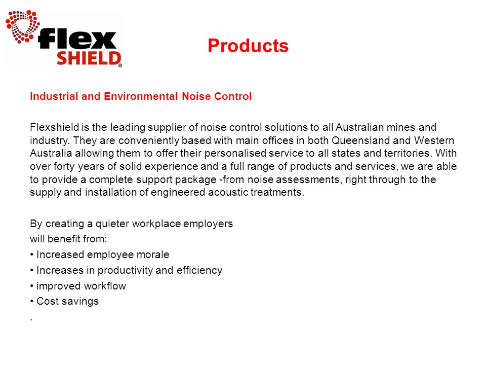 Industrial and Environmental Noise Control Flexshield is the leading supplier of noise control solutions to all Australian mines and industry. They ar