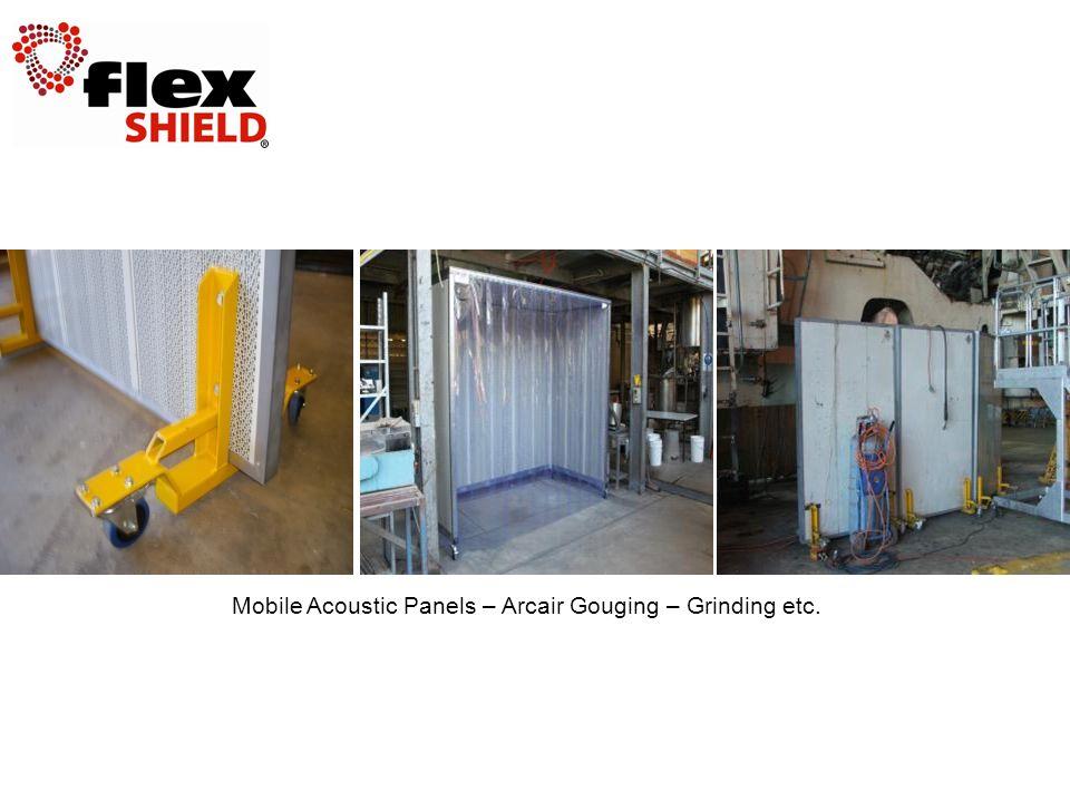 Mobile Acoustic Panels – Arcair Gouging – Grinding etc.