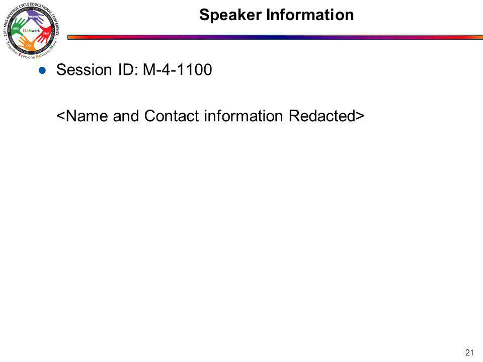 Speaker Information Session ID: M-4-1100 21