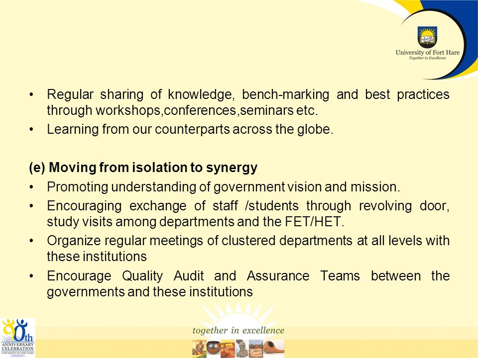 Regular sharing of knowledge, bench-marking and best practices through workshops,conferences,seminars etc.