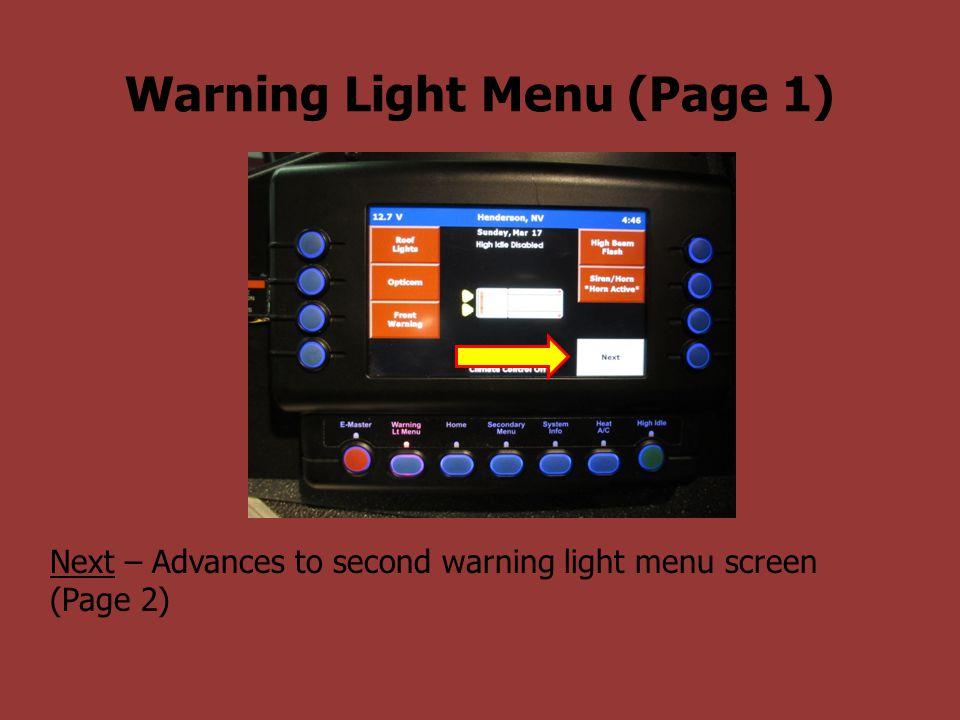 Warning Light Menu (Page 1) Next – Advances to second warning light menu screen (Page 2)
