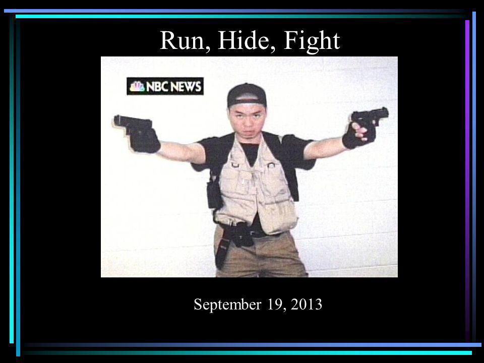 Run, Hide, Fight December 18, 2012 September 19, 2013