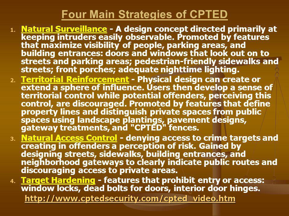 Four Main Strategies of CPTED 1. 1.