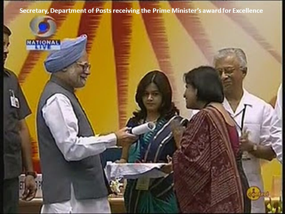 Secretary, Department of Posts receiving the Prime Ministers award for Excellence
