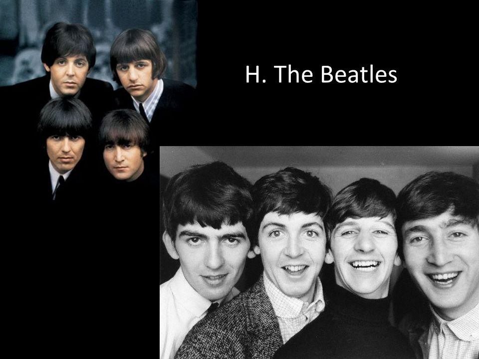 H. The Beatles