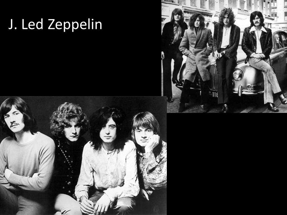 J. Led Zeppelin