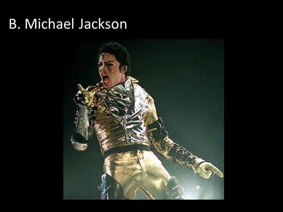 B. Michael Jackson