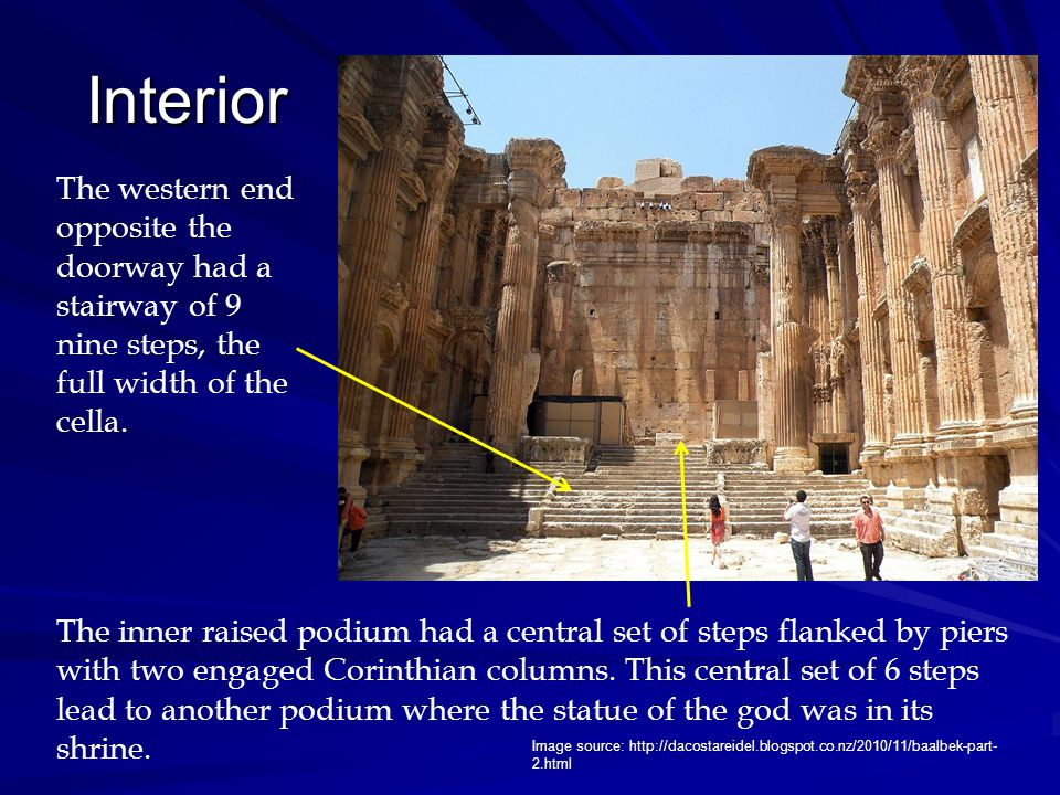 Interior The western end opposite the doorway had a stairway of 9 nine steps, the full width of the cella. The inner raised podium had a central set o