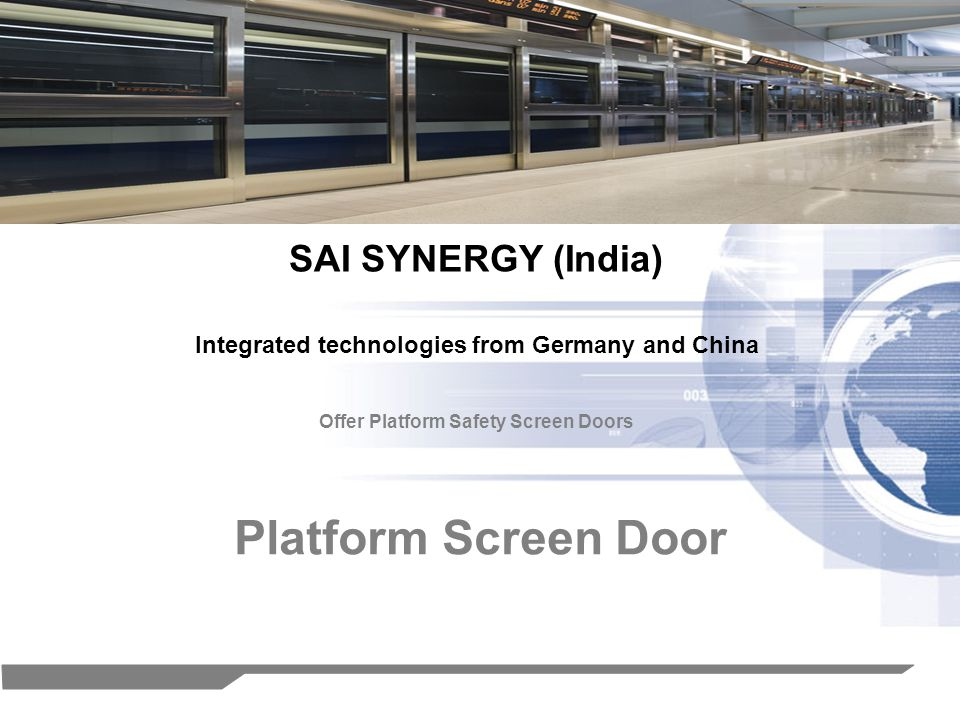 1 Platform Screen Door SAI SYNERGY (India) Offer Platform Safety Screen Doors Integrated technologies from Germany and China