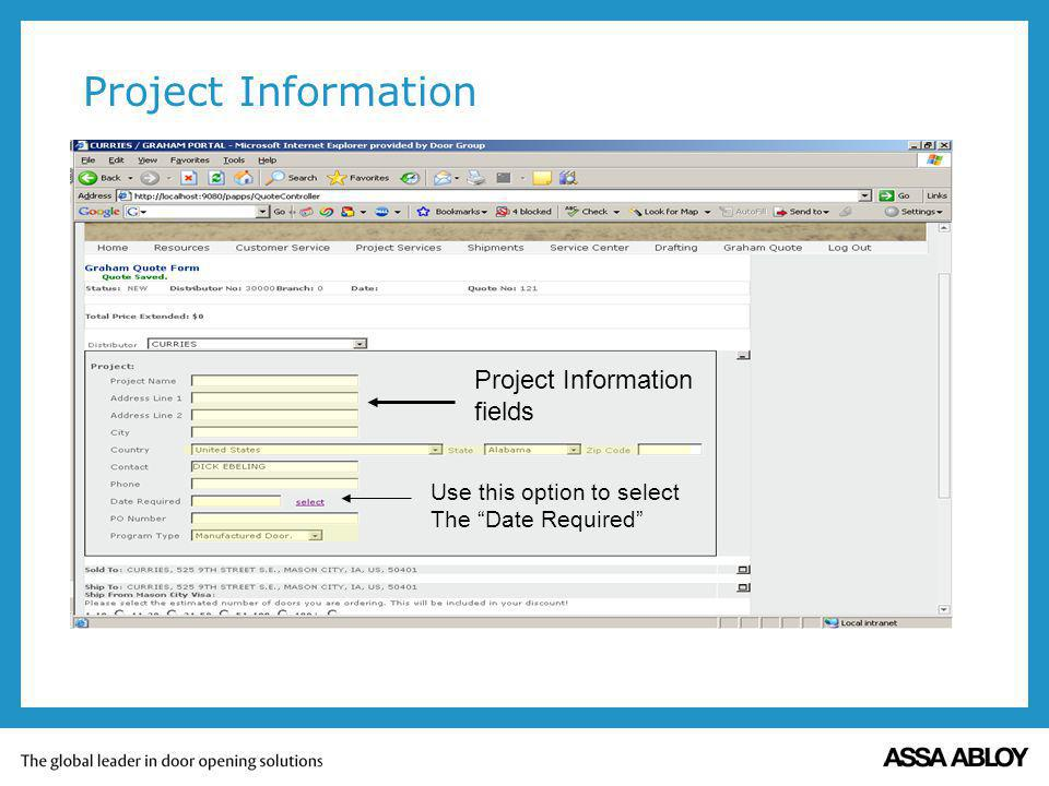 Project Information Project Information fields Use this option to select The Date Required