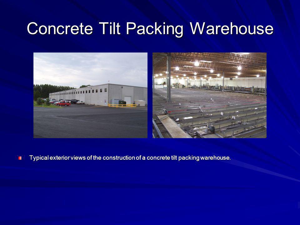Concrete Tilt Packing Warehouse Typical exterior views of the construction of a concrete tilt packing warehouse.