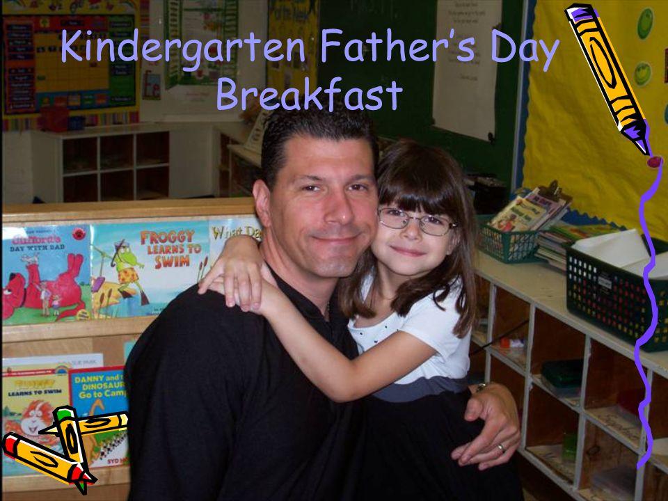 Kindergarten Fathers Day Breakfast