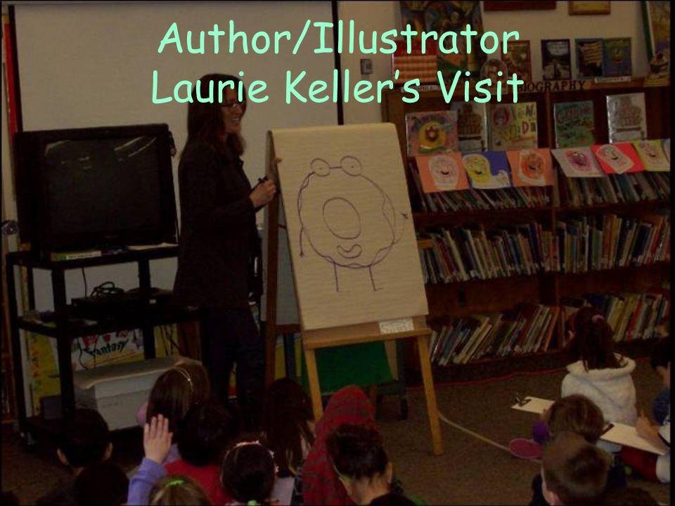 Author/Illustrator Laurie Kellers Visit