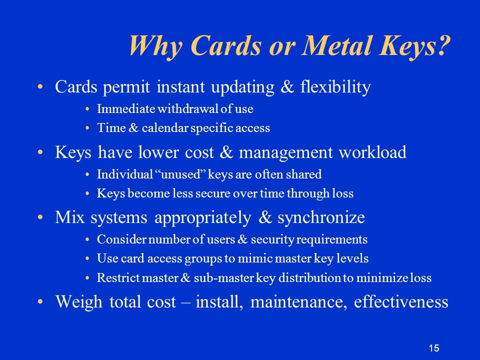 15 Why Cards or Metal Keys.