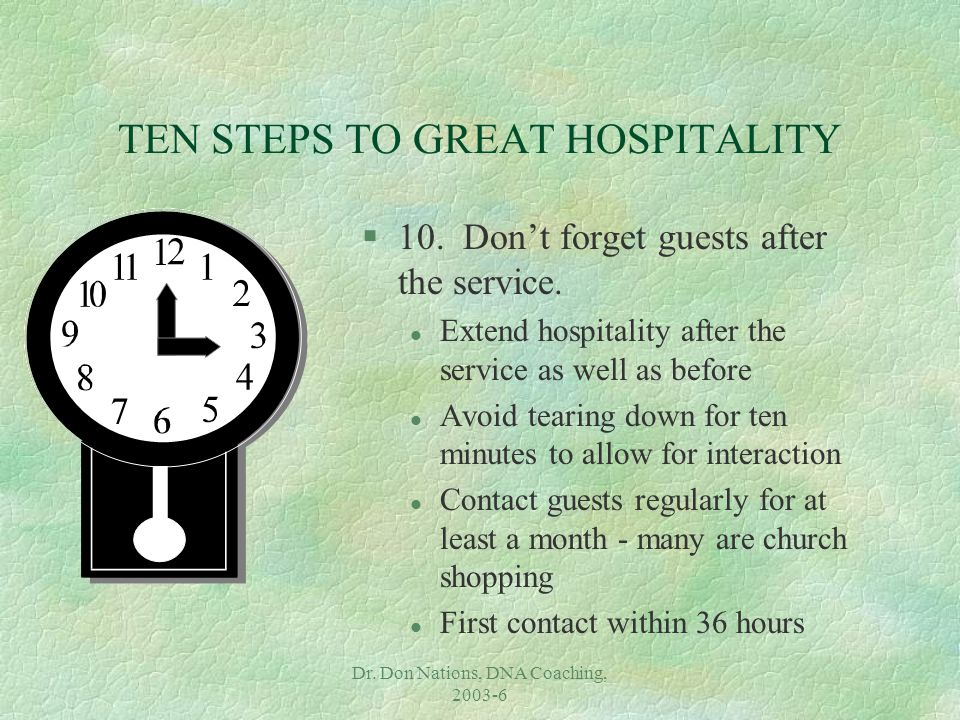 Dr. Don Nations, DNA Coaching, 2003-6 TEN STEPS TO GREAT HOSPITALITY §10.