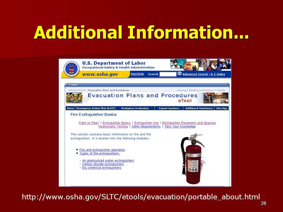 28 Additional Information... http://www.osha.gov/SLTC/etools/evacuation/portable_about.html
