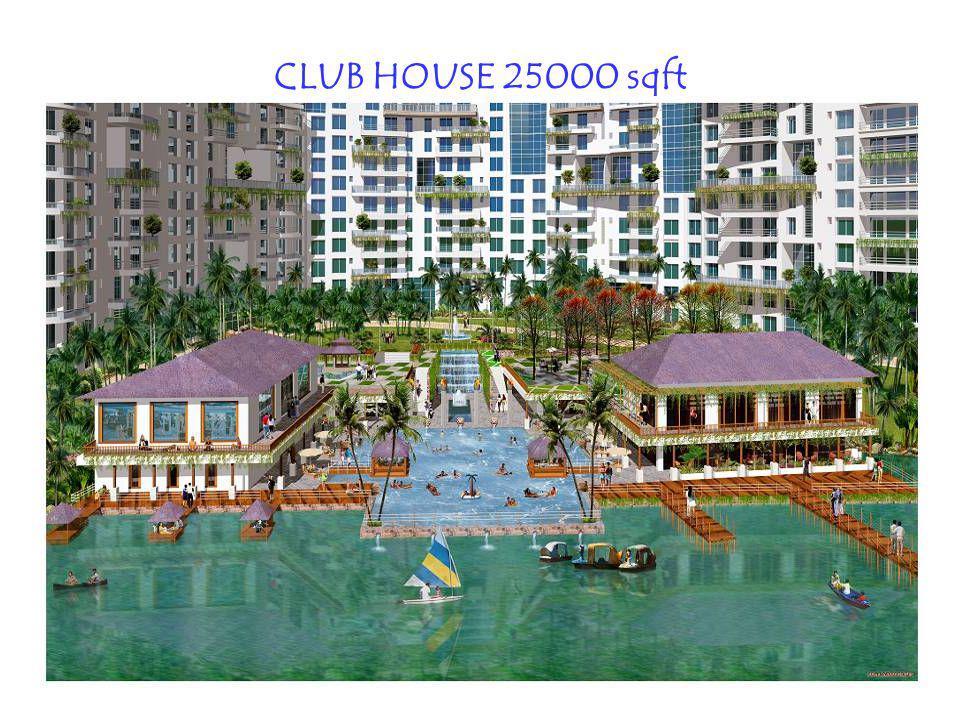 CLUB HOUSE 25000 sqft