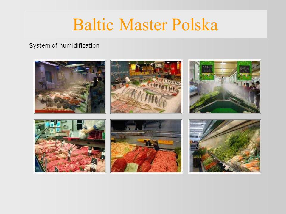 Baltic Master Polska System of humidification