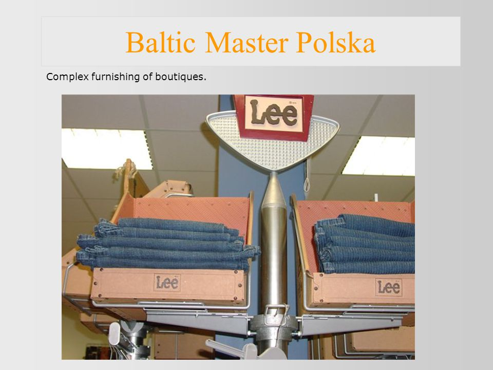Baltic Master Polska Complex furnishing of boutiques.