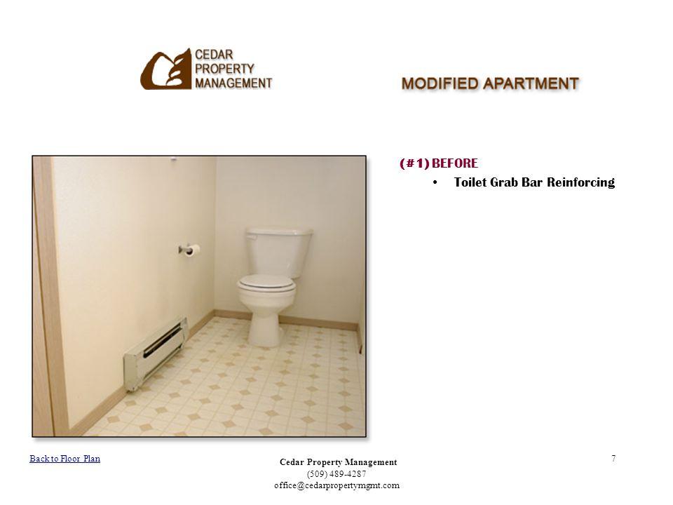 Cedar Property Management (509) 489-4287 office@cedarpropertymgmt.com 7 (#1) BEFORE Toilet Grab Bar Reinforcing Back to Floor Plan