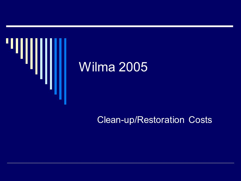 Wilma 2005 Clean-up/Restoration Costs