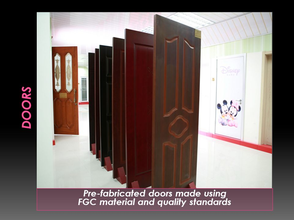 Pre-fabricated doors made using FGC material and quality standards